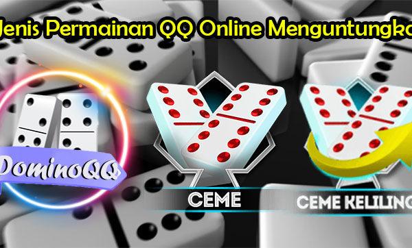 3 Jenis Permainan QQ Online Menguntungkan