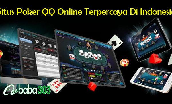 Situs Poker QQ Online Terpercaya Di Indonesia